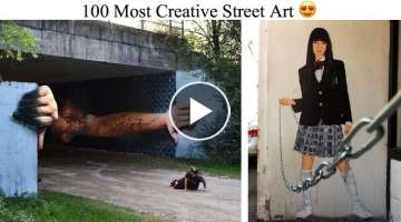 100 Most Creative Street Art
