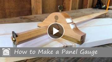 How to Make a Panel Marking Gauge