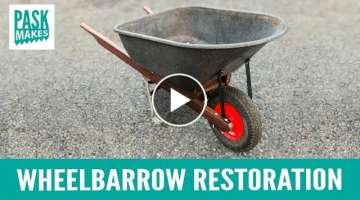 Wheelbarrow Upgrade & Restoration