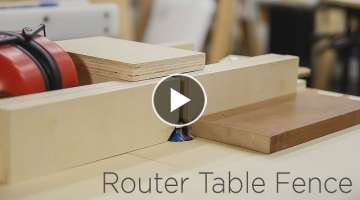 Adjustable Router Table Fence For My Homemade Router Lift- 190