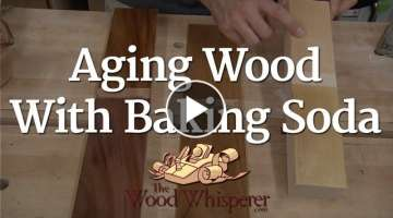 Aging Wood with Baking Soda