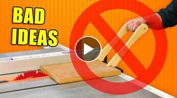 Bad Ideas In Woodworking / Woodshop Fails