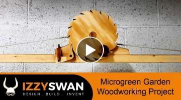 How to Make a Indoor Microgreens Garden | Woodworking Project