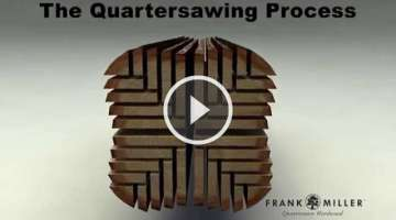 The Frank Miller Lumber Quartersawing Process - 2013 HD Revision
