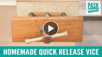 Homemade Quick Release Vice