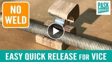 Easy Quick Release Vice Mechanism