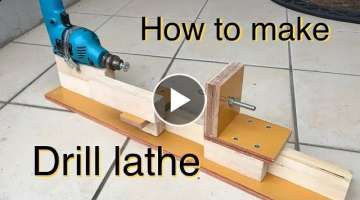 How to make hand drill lathe.