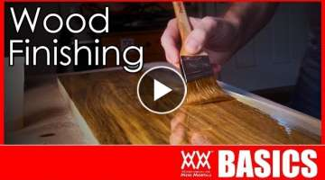 What Kind of Finish Should You Use? | WOOD FINISHING BASICS