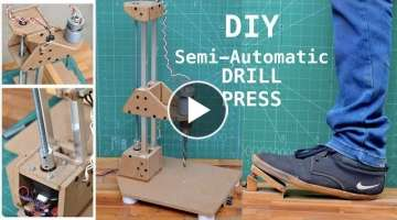 How to make a Semi-Automatic Drill Press