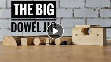 How to make a big dowel jig