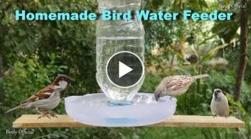 How To Make A Bird Water Feeder | DIY Homemade Plastic Bottle Bird Water Feeder