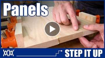 Need Wide Boards? How to make panels by edge joining lumber | STEP IT UP Woodworking