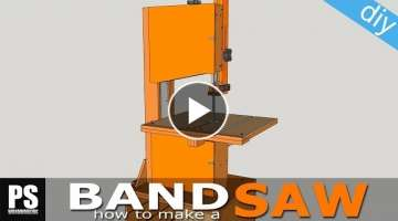Making a homemade Band Saw