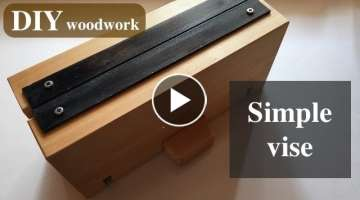Making a simple vise.