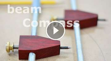 Shop built - beam compass (trammel points)
