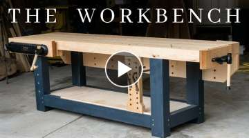 The PERFECT Woodworking Workbench // How To Build The Ultimate Hybrid Workholding Bench