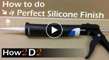 How to do perfect silicone line How to apply perfect silicone finish