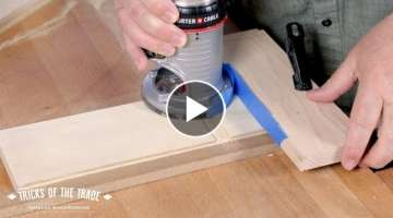 Blue Tape Router Trick | Tricks of the Trade