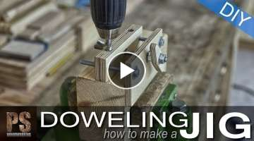How to make a Doweling Jig