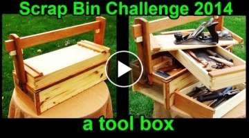 A Toolbox: Scrap Bin Challenge 2014 (Cued from a Traditional Japanese Woodworking Toolbox)