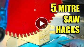 5 Quick Mitre Saw Hacks - Woodworking Tips and Tricks