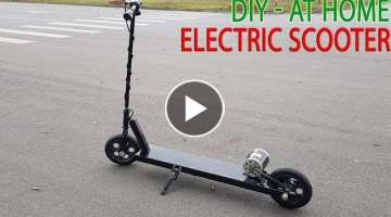 How To Make A Electric Scooter At Home