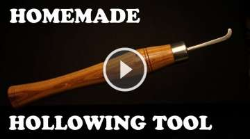 Homemade Woodturning Tools - Lathe Hollowing Tool
